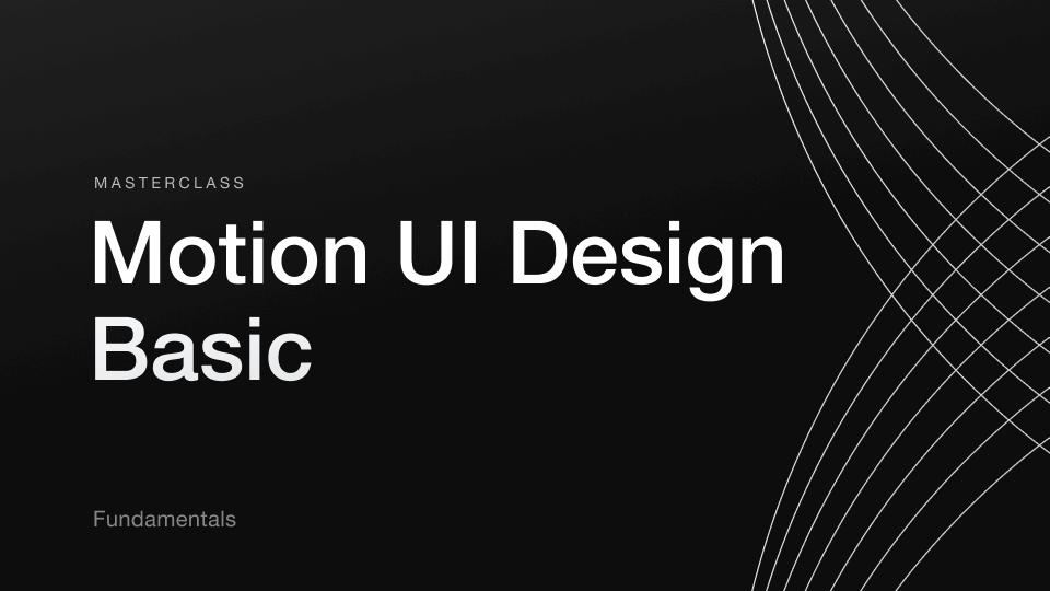 motion_ui_design_masterclass_alexunderhess_basic_package-min