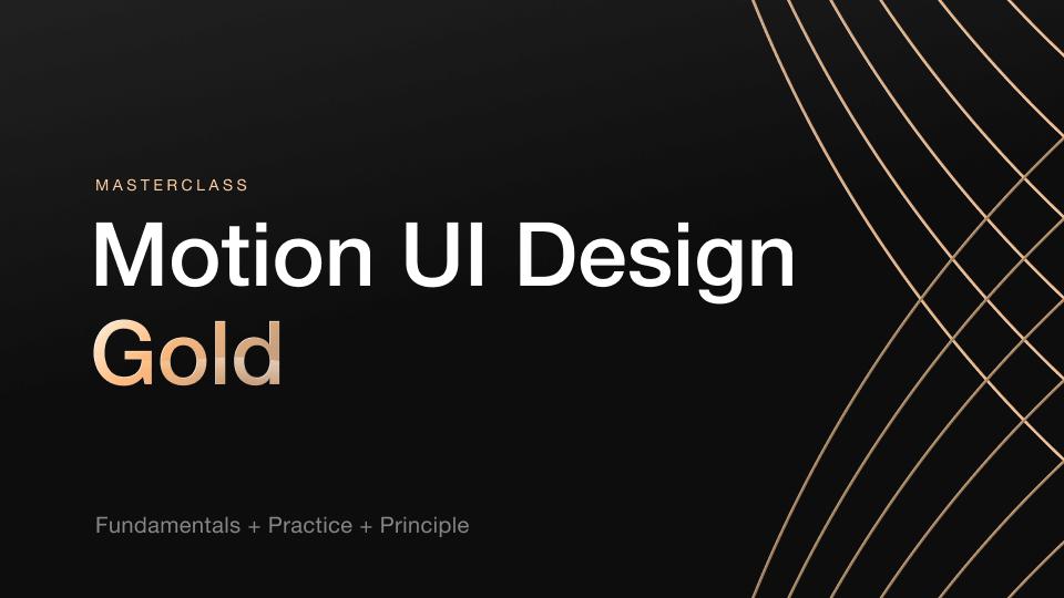 motion_ui_design_masterclass_alexunderhess_gold_package-min