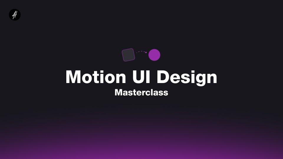 motion-ui-design-masterclass-alexunder-hess-ui-animations-min