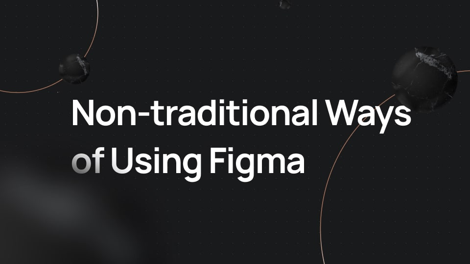 non-traditional-ways-of-using-figma-masterclass-by-alexunderhess-min